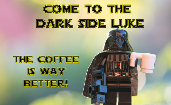 Come to the dark side Luke, the coffee is better.